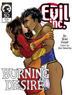 Evil Inc #50: Burning Desire