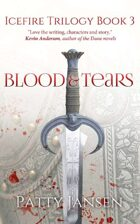 Blood & Tears (Icefire Trilogy book 3)