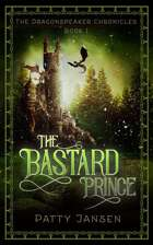 The Bastard Prince (Dragonspeaker Chronicles Book 1)