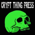 Crypt Thing Press