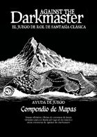 Against the Darkmaster - Compendio de mapas de La Bestia del Lago de los Sauces