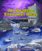 100 Roadside Encounter Ideas