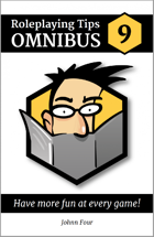 Roleplaying Tips Omnibus #9