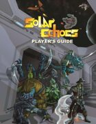 Solar Echoes Player's Guide