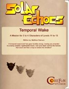 Solar Echoes Mission: Temporal Wake