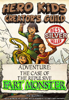 Hero Kids - Fantasy Adventure - The Case of the Repulsive Fart Monster
