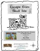 Hero Kids Escape From Skull Isle - Solo and Co-Op Adventure