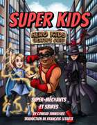 Super Kids Français : super-méchants et sbires