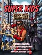 Super Kids Français - Nouvelles recrues : une aventure pour Super Kids