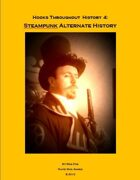 Hooks Throughout History 4: SteamPunk Alternate History