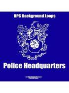 Pro RPG Audio: Police Headquaters