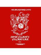 Pro RPG Audio: Super Villian's Volcano Lair