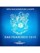 Pro RPG Audio: San Francisco 1910
