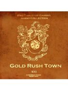 Pro RPG Audio: Gold Rush Town