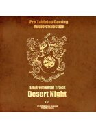 Pro RPG Audio: Desert Night