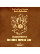 Pro RPG Audio: Raining Forest Day
