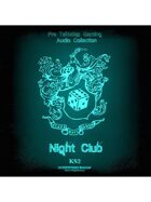 Pro RPG Audio: Night Club