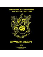 Pro RPG Audio: Space Dock