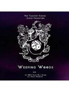 Pro RPG Audio: Weeping Woods