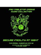 Pro RPG Audio: Secure Facility at Night