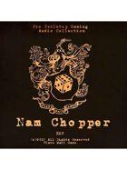 Pro RPG Audio: Nam Chopper
