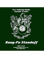 Tension Tracks: Kung Fu Standoff