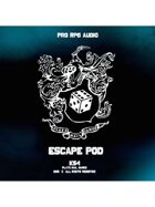 Pro RPG Audio: Escape Pod