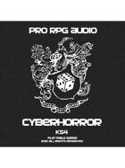 Pro RPG Audio: CyberHorror