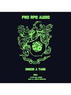 Pro RPG Audio: Inside a Tank