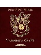 Pro RPG Audio: Vampire's Crypt