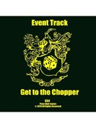 Event Tracks: Get to the Chopper