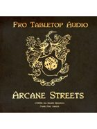 Pro RPG Audio: Arcane Streets