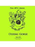 Pro RPG Audio: Oozing Gorge