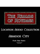 Rothaen Audio Collection: Abados City