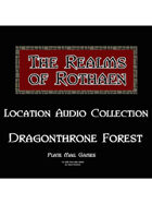 Rothaen Audio Collection: Dragonthorne Forest