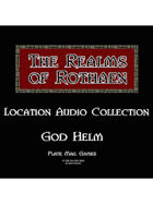 Rothaen Audio Collection: God Helm
