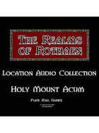 Rothaen Audio Collection: Holy Mount Acum