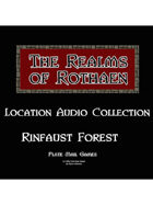 Rothaen Audio Collection: Rinfaust Forest