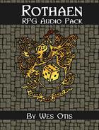 Rothaen RPG Audio Pack [BUNDLE]