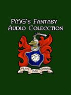 PMG's Fantasy Audio Collection [BUNDLE]