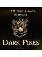 Pro RPG Audio: Dark Pines