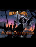 Deadlands Audio Collection: Railroad Car