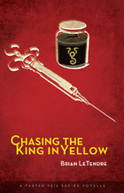 Chasing the King in Yellow (A Parted Veil Series Novella)