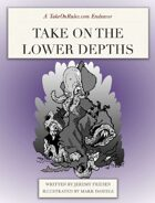 Take on the Lower Depths