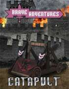 Brave Adventures Catapult