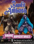 Brave Adventures - Bandit Ambush