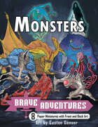 Brave Adventures Monsters Paper Miniatures