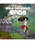 While the World Ends Illustrated