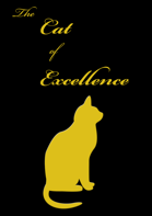 The Cat of Excellence