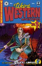 Weird Western Adventures #1